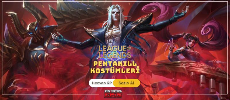 League Of Legends PentaKill kostümleri - Hemen RP Satın Al Enucuzepin.png.png