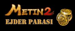Metin2 Ejder Parası ( EP )